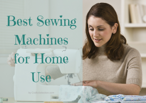 Best Sewing Machine for Home Use 2017 – Reviews & Comparison
