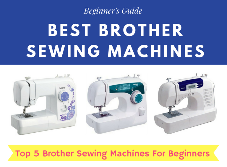 Best Brother Sewing Machines in 2021