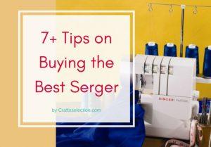 How to Buy the Best Serger Overlock Machine?
