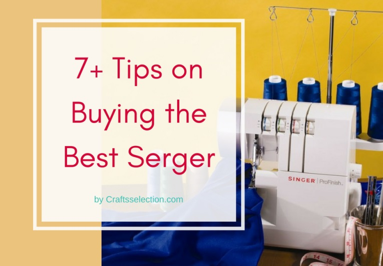 How to Buy the Best Serger Overlock machine