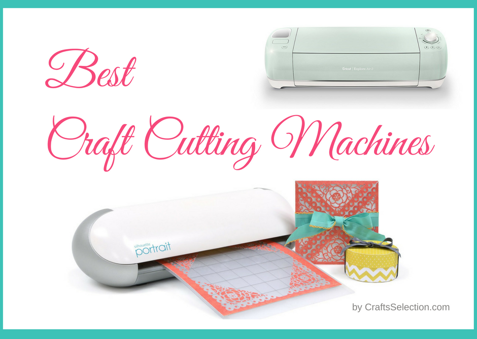 Best Crafting Machines Reviews