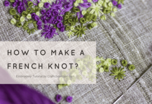 How to Make a French Knot Embroidery