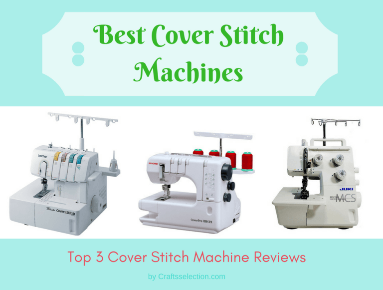 Best Coverstitch Machine Reviews
