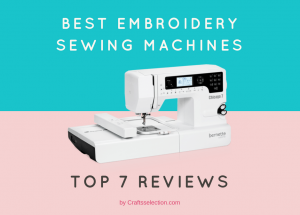 Best Embroidery Sewing Machines – Complete Review & Comparison