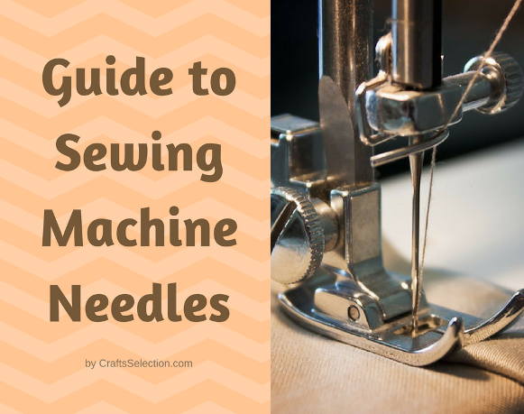 Sewing Machine Needles Guide
