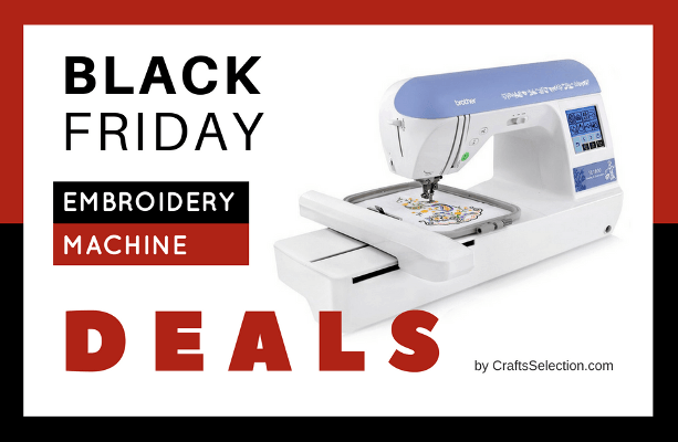 Best Black Friday Embroidery Machine Deals 40 Mesmerizing Deals On Sewing Machines