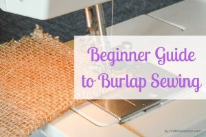 How to Sew Burlap?