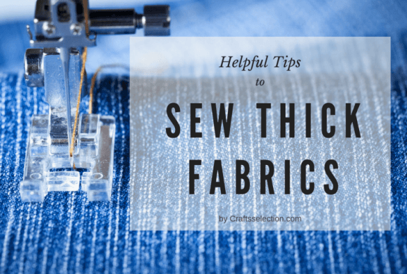 How to Sew Thick Fabric?