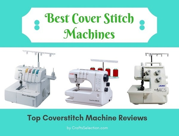 Best Coverstitch Machines For Perfect Hemming