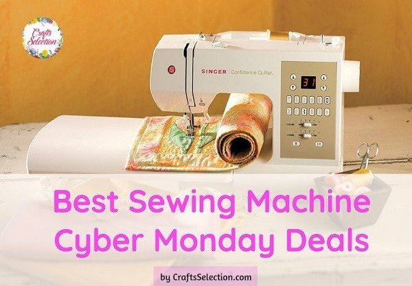 Best Sewing Machine Cyber Monday Deals 2020