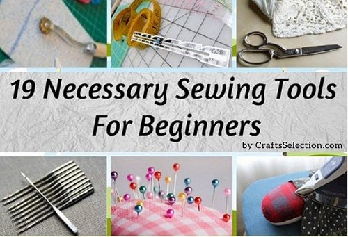 19 Necessary Sewing Tools For Beginners