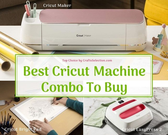 Best Cricut Machine Combo: Cricut Maker, Cricut EasyPress 2, Cricut Bright Pad