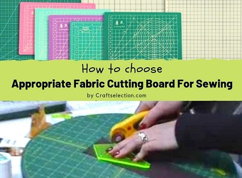 How To Choose Appropriate Fabric Cutting Board For Sewing