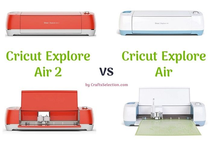 Cricut Explore Air 2 vs Cricut Explore Air