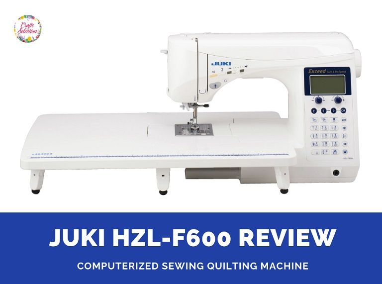 Juki Exceed F600 Quilt and Pro Special Review