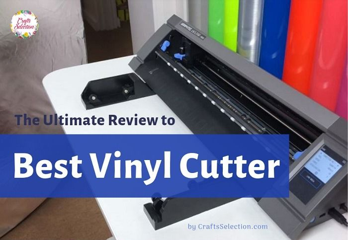 Best Vinyl Cutter to Buy in 2021