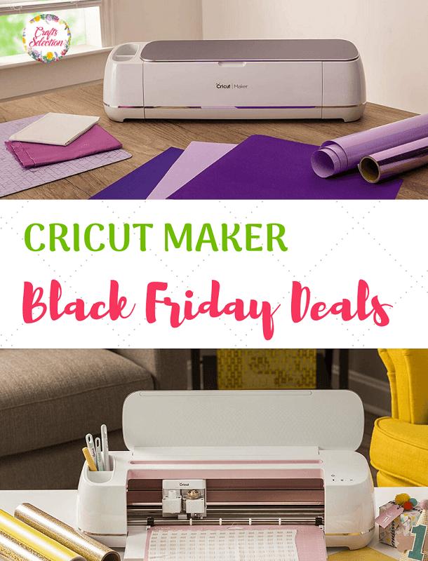 Cricut Maker Black Friday Deals