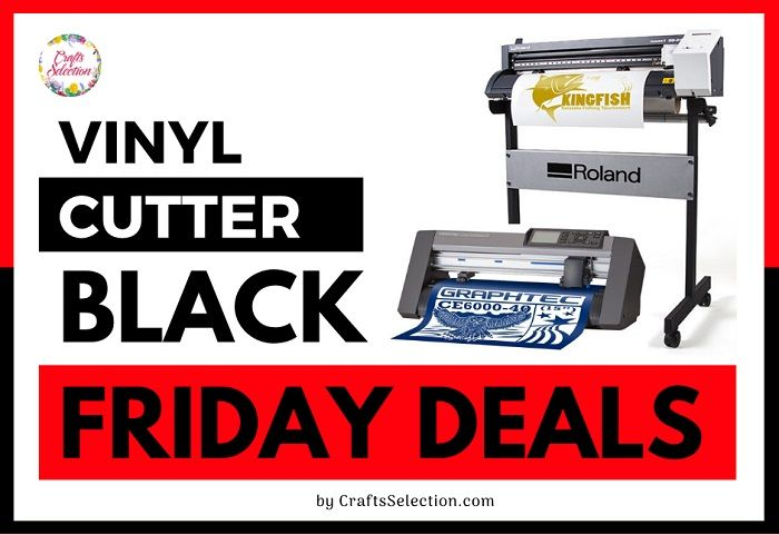 Best Vinyl Cutter Black Friday Cyber Monday Deals 2020