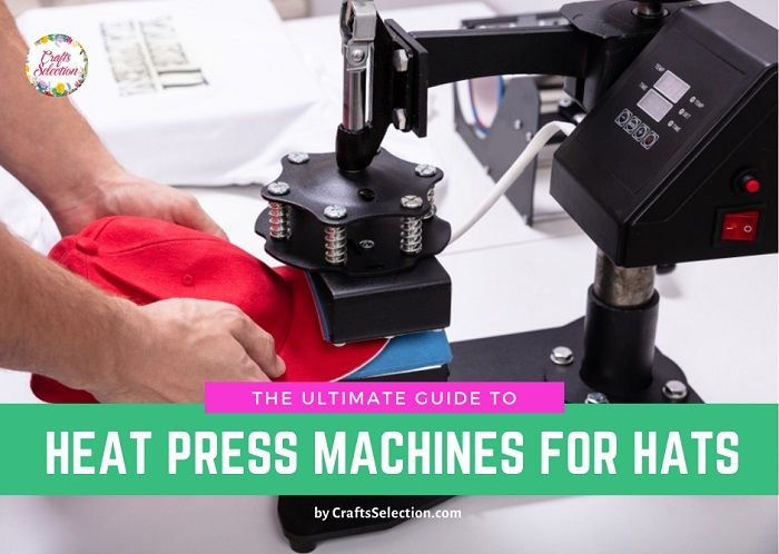 Best Hat Heat Press Machines in 2020