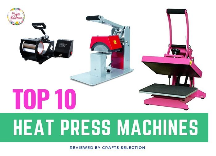 Best Heat Press Machines in 2020