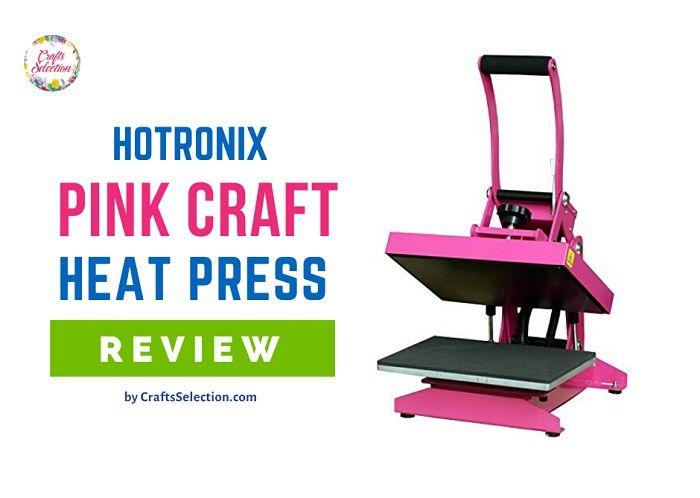 Hotronix Pink Craft Heat Press Review
