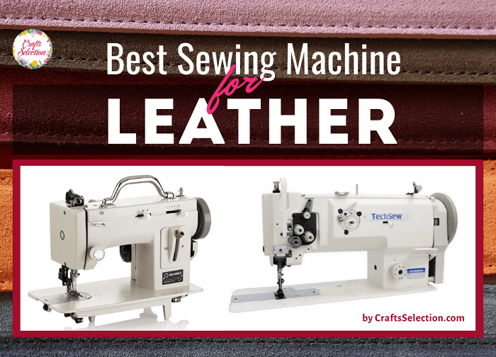 Best Leather Sewing Machine For Beginners