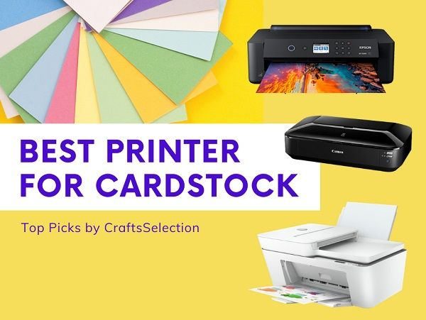 Best Printers for Cardstock and Thick Papers