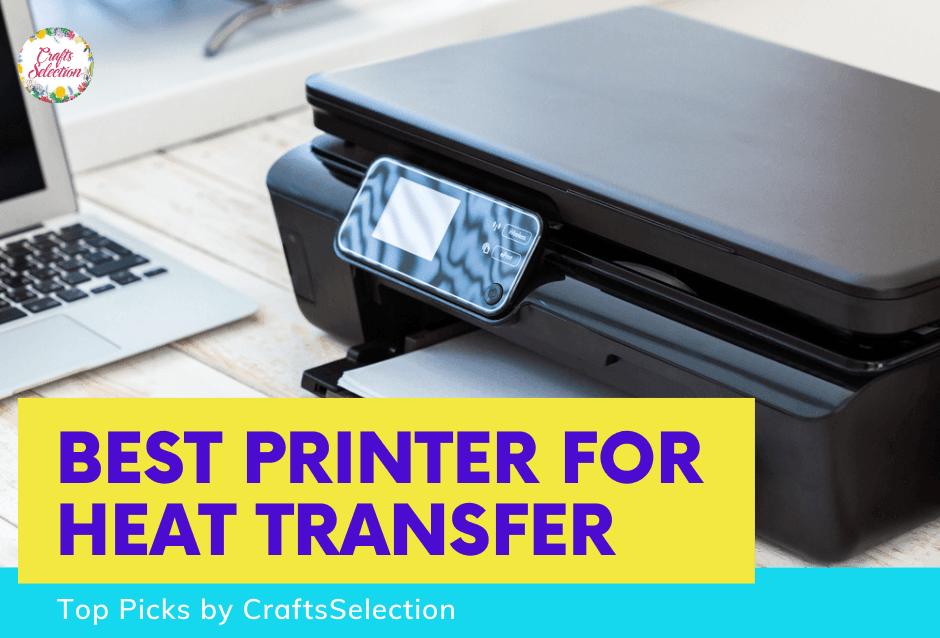 Meilleures imprimantes pour les transferts de chaleur