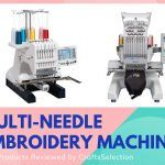 Best Multi Needle Embroidery Machines